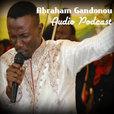 Enseignements de l'Apôtre Abraham Gandonou - Ministère de la Parole Révélée (MPR) show