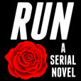 Run, An Episodic Suspense Thriller show
