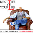 Best Life of Your Life | The BLOYL Podcast show