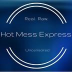 Hot Mess Express show