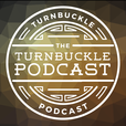 The Turnbuckle Podcast show