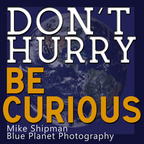 Don't Hurry, Be Curious show
