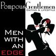Pompous Gentlemen Podcast - Uncensored Men's Dating Advice show