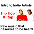 Intro to Indie Artists - Hip Hop & Rap show