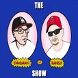 the CHADMAN and RANDY show show