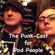 The Punk-Cast For Pod People show
