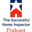 The Successful Home Inspector Podcast show