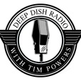 Deep Dish Radio with Tim Powers show
