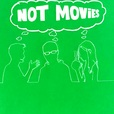 Not Movies show