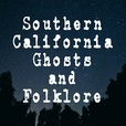 Southern California Ghosts and Folklore show