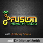 Fusion Health Radio: the Health, Lifestyle, and Mindset Podcast show