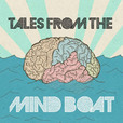 Tales from the Mind Boat with Trav Nash show