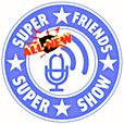 Super Friends Super Show show