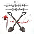 The Grave Plot Podcast show