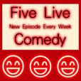 Five Live Comedy show