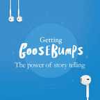 Getting Goosebumps: The Power of Storytelling show
