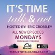 It's Time To Talk & Act show