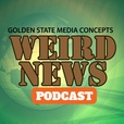 GSMC Weird News Podcast show