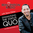 Reinvention Radio - Dismantling The Status Quo: Business | Politics | Entertainment | Marketing | Internet | Life | Money show