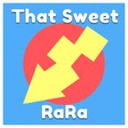 That Sweet RaRa show