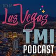 Vegas TMI Podcast show