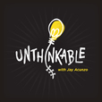 Unthinkable with Jay Acunzo show