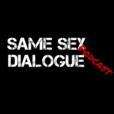 Same Sex Dialogue Podcast show