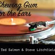 Chewing Gum for the Ears show