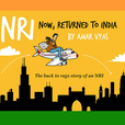 NRI:Now, Returned to India show