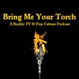 Bring Me Your Torch show