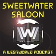 Sweetwater Saloon - A Westworld Podcast show