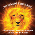 CONSUMING FIRE RADIO show