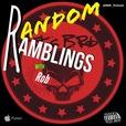 Random Ramblings w/Rob show