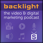 Backlight : The Video & Digital Marketing Podcast show
