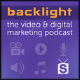 Backlight : The Video & Digital Marketing Podcast show