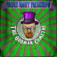 Podcasts – Friday Night Freakshow show