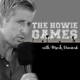 The Howie Games show