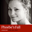 Phoebe's Fall show