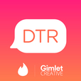 DTR - The Official Tinder Podcast  show