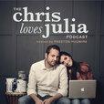 The Chris Loves Julia Podcast w/ Preston Pugmire show