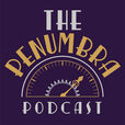 The Penumbra Podcast show