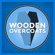 Wooden Overcoats show