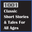 1001 Classic Short Stories & Tales show