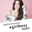 Girlboss Radio with Sophia Amoruso show