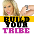 Build Your Tribe | Grow Your Business with Social Media show