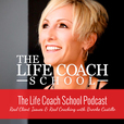 The Life Coach School Podcast show