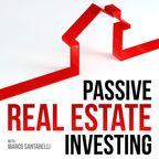 Passive Real Estate Investing show
