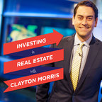 Investing in Real Estate with Clayton Morris | Build Financial Independence show