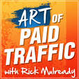 The Art of Paid Traffic | Proven Online Marketing Strategies You Can Implement Today show