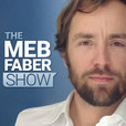 The Meb Faber Show show